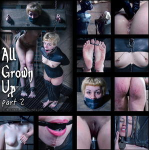 INFERNAL RESTRAINTS: Jul 17, 2015: All Grown Up Part 2 | Elizabeth Thorn | Delirious Hunter