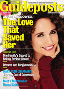 Andie MacDowell -- Guideposts magazine, March 2011